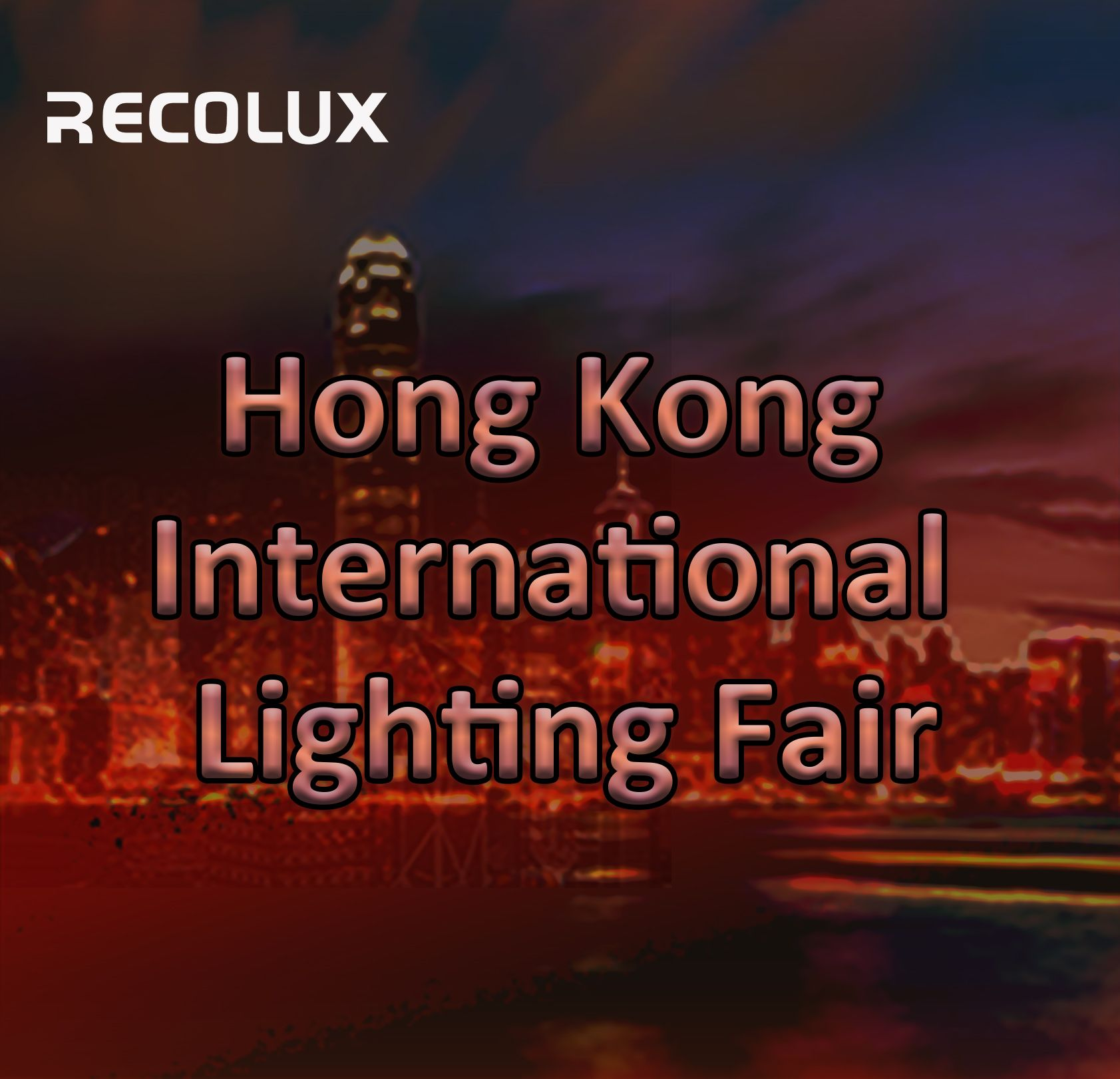 Welcome to  2019 HK Light Fair (Booth No : 5C-D30-32)